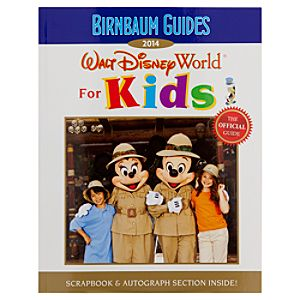 Walt Disney World for Kids Official 2014 Guide Book
