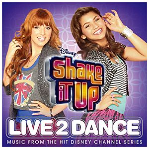 Shake it Up: Live 2 Dance Soundtrack CD