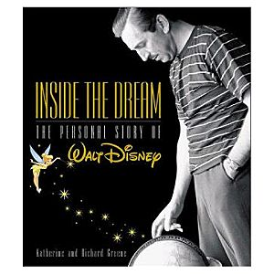 Inside the Dream: The Personal Story of Walt Disney Book