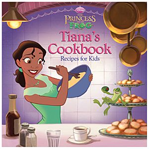 The Princess and the Frog Tiana's Cookbook -- Recipes for Kids