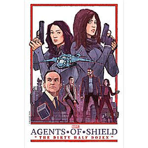 Marvels Agents of S.H.I.E.L.D. The Dirty Half Dozen Print - Limited Edition