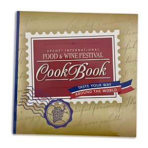 EPCOT Food & Wine Festival Cook Book