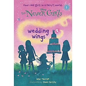 The Never Girls Book - Wedding Wings