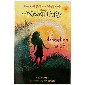 The Never Girls Book - A Dandelion Wish