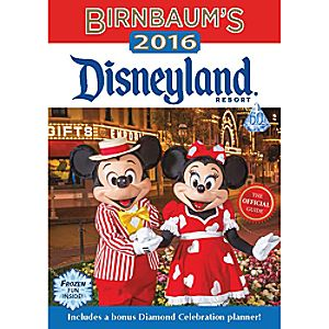 Disneyland Resort Official 2016 Birnbaums Guidebook