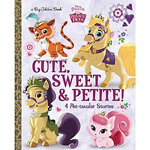 Palace Pets: Cute, Sweet & Petite! - Big Golden Book