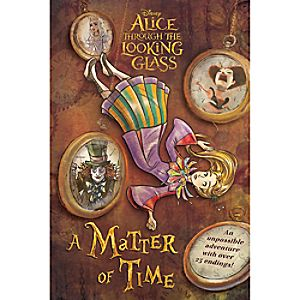 Alice Through the Looking Glass: A Matter of Time Book