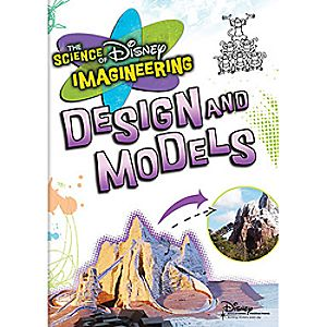 The Science of Disney Imagineering: Design & Models